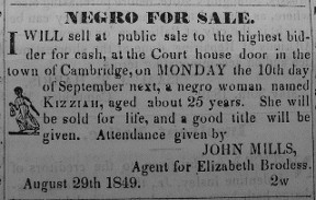 Sale advertisement for Tubman's niece Kessiah Jolley Bowley. This sale was canceled, enabling Tubman to rescue her the following year.
